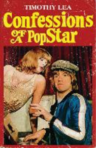 Ebook in inglese Confessions of a Pop Star (Confessions, Book 10) Lea, Timothy