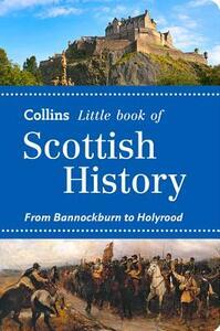 Scottish History: From Bannockburn to Holyrood - John Abernethy - cover