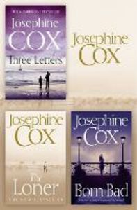 Foto Cover di Josephine Cox 3-Book Collection 2: The Loner, Born Bad, Three Letters, Ebook inglese di Josephine Cox, edito da HarperCollins Publishers