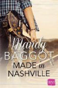 Foto Cover di Made in Nashville, Ebook inglese di Mandy Baggot, edito da HarperCollins Publishers