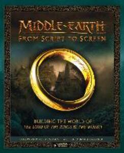 Middle-earth: From Script to Screen: Building the World of the Lord of the Rings and the Hobbit - Daniel Falconer - cover