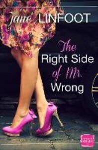 Foto Cover di Right Side of Mr Wrong: HarperImpulse Contemporary Romance, Ebook inglese di Jane Linfoot, edito da HarperCollins Publishers