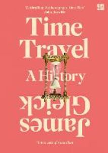 Foto Cover di Time Travel, Ebook inglese di James Gleick, edito da HarperCollins Publishers