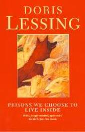 Prisons We Choose to Live Inside