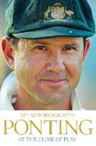 Foto Cover di At the Close of Play, Ebook inglese di Ricky Ponting, edito da HarperCollins Publishers