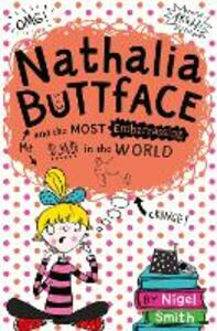 Nathalia Buttface and the Most Embarrassing Dad in the World - Nigel Smith - cover