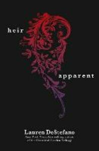 Ebook in inglese Heir Apparent (A Novella) DeStefano, Lauren