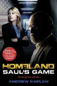 Homeland: Saul'S Game - Andrew Kaplan - cover