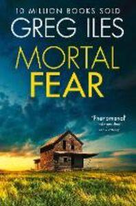 Foto Cover di Mortal Fear, Ebook inglese di Greg Iles, edito da HarperCollins Publishers