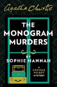Ebook in inglese Monogram Murders: The New Hercule Poirot Mystery Hannah, Sophie