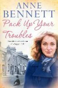 Ebook in inglese Pack Up Your Troubles Bennett, Anne