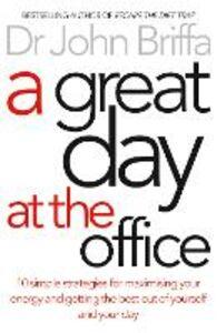Foto Cover di A Great Day at the Office, Ebook inglese di Dr. John Briffa, edito da HarperCollins Publishers