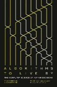 Ebook in inglese Algorithms to Live By Christian, Brian , Griffiths