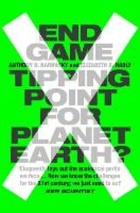 Ebook in inglese End Game Barnosky, Professor Anthony , Hadly