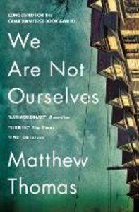 Foto Cover di We Are Not Ourselves, Ebook inglese di Matthew Thomas, edito da HarperCollins Publishers