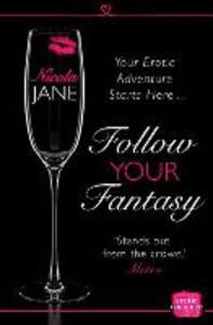 Foto Cover di Follow Your Fantasy, Ebook inglese di Nicola Jane, edito da HarperCollins Publishers