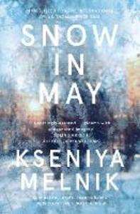 Ebook in inglese Snow in May Melnik, Kseniya