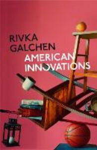 Ebook in inglese American Innovations Galchen, Rivka