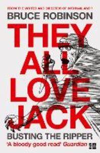 Foto Cover di They All Love Jack, Ebook inglese di Bruce Robinson, edito da HarperCollins Publishers