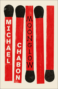 Libro in inglese Moonglow  - Michael Chabon