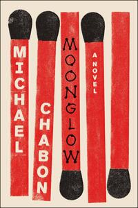 Moonglow - Michael Chabon - cover