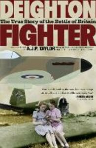Ebook in inglese Fighter: The True Story of the Battle of Britain Deighton, Len