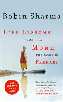 Life Lessons from the Monk Who Sold His Ferrari - Robin Sharma - cover