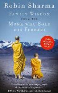Foto Cover di Family Wisdom from the Monk Who Sold His Ferrari, Ebook inglese di Robin Sharma, edito da HarperCollins Publishers