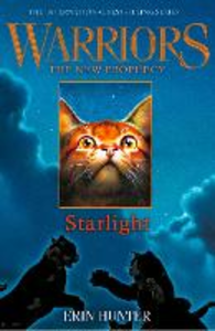 Ebook in inglese STARLIGHT (Warriors: The New Prophecy, Book 4) Hunter, Erin