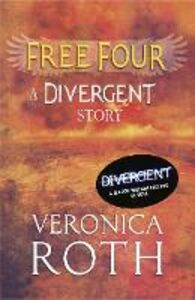 Ebook in inglese Free Four: Tobias Tells the Story Roth, Veronica