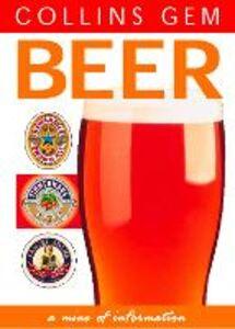 Foto Cover di Beer (Collins Gem), Ebook inglese di Ronald Atkins, edito da HarperCollins Publishers