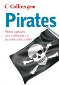 Foto Cover di Pirates (Collins Gem), Ebook inglese di David Pickering, edito da HarperCollins Publishers