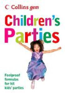 Foto Cover di Children's Parties (Collins Gem), Ebook inglese di Sean Callery, edito da HarperCollins Publishers