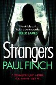 Foto Cover di Strangers, Ebook inglese di Paul Finch, edito da HarperCollins Publishers