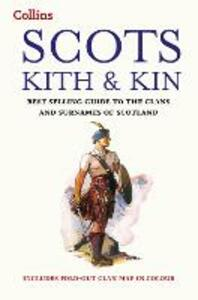 Scots Kith and Kin: Bestselling Guide to the Clans and Surnames of Scotland - Clan House of Edinburgh - cover