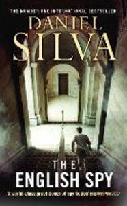 Foto Cover di The English Spy, Ebook inglese di Daniel Silva, edito da HarperCollins Publishers