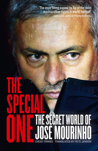 Ebook in inglese Special One: The Dark Side of Jose Mourinho Torres, Diego