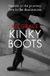 Kinky Boots - K. D. Grace - cover