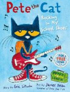 Pete the Cat Rocking in My School Shoes - Eric Litwin - cover