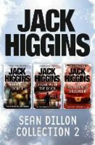Ebook in inglese Sean Dillon 3-Book Collection 2: Angel of Death, Drink With the Devil, The President's Daughter Higgins, Jack