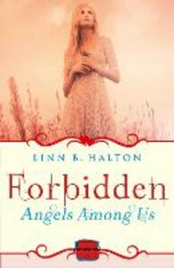 Foto Cover di Forbidden: HarperImpulse Paranormal Romance (A Novella) (Angels Among Us, Book 2), Ebook inglese di Linn B Halton, edito da HarperCollins Publishers