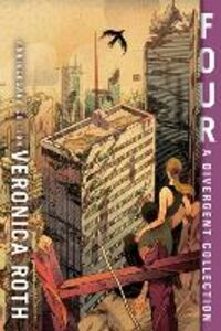 Ebook in inglese Four: A Divergent Collection Roth, Veronica