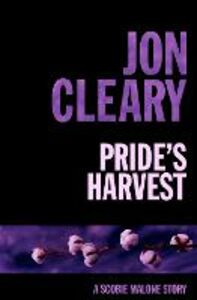 Ebook in inglese Pride's Harvest Cleary, Jon