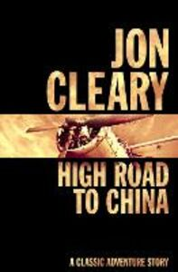 Ebook in inglese High Road to China Cleary, Jon