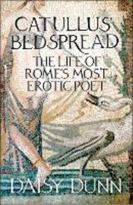Foto Cover di Catullus' Bedspread, Ebook inglese di Daisy Dunn, edito da HarperCollins Publishers
