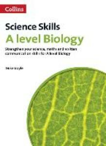 A level Biology Maths, Written Communication and Key Skills - Mike Boyle - cover