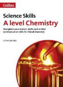 A level Chemistry Maths, Written Communication and Key Skills - Chris Conoley - cover