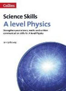 A level Physics Maths, Written Communication and Key Skills - Ian Galloway - cover