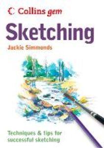 Foto Cover di Sketching (Collins Gem), Ebook inglese di Jackie Simmonds, edito da HarperCollins Publishers