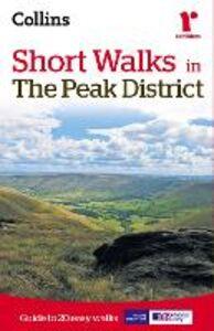 Foto Cover di Short walks in the Peak District, Ebook inglese di Brian Spencer, edito da HarperCollins Publishers